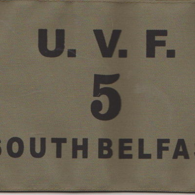 UVF Ulster Volunteer Force enlisted man Armband South Belfast Brigade